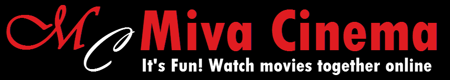 Miva Cinema - Watch African Movies together